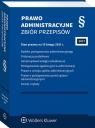 Prawo administracyjne Zbiór przepisów w.37/21 Opracowanie zbiorowe