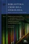 Biblioteka Chirurga Onkologa Tom 2 Elektrochemioterapia przydatność kliniczna