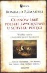 CUDNÓW 1660 POLSKIE ZWYCIĘSTWO U SCHYŁKU POTĘGI TW ROMUALD ROMAŃSKI