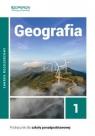 Geografia 1. Podręcznik do 1 klasy liceum i technikum. Zakres rozszerzony Sławomir Kurek