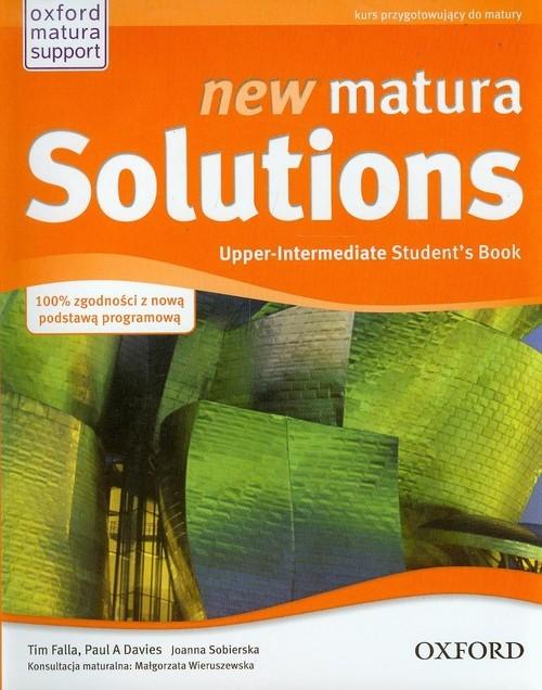 New Matura Solutions 2E. Upper-Intermediate. Podręcznik. Język angielski Tim Falla i Paul A. Davies
