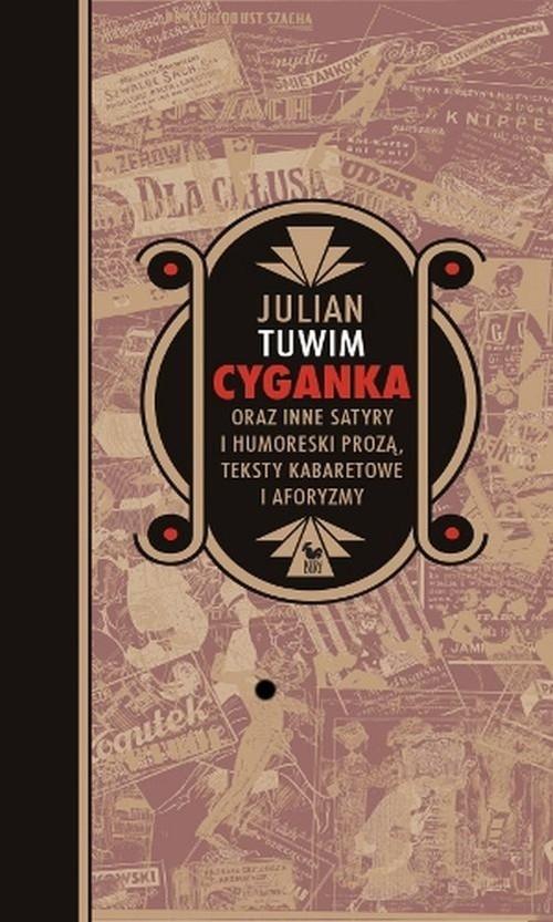 Cyganka oraz inne satyry i humoreski prozą, teksty kabaretowe i aforyzmy Tuwim Julian