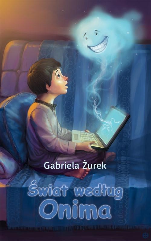 Świat według Onima Żurek Gabriela
