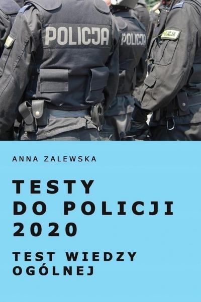 Testy do Policji 2020. Test wiedzy ogólnej Anna Zalewska