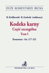 Kodeks karny Część szczególna Tom 1 Budyn-Kulik Magdalena, Citowicz Rafał, Długosz Joanna