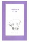 Freedom Club Szlaga Radek
