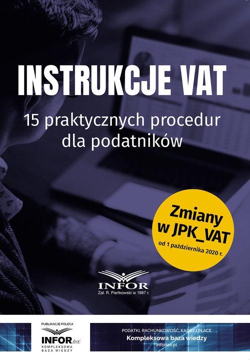 Instrukcje VAT.15 praktycznych procedur dla podatników Praca zbiorowa