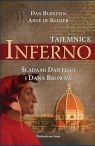 Tajemnice Inferno Śladami Dantego i Dana Browna Burstein Dan, Keijzer Arne