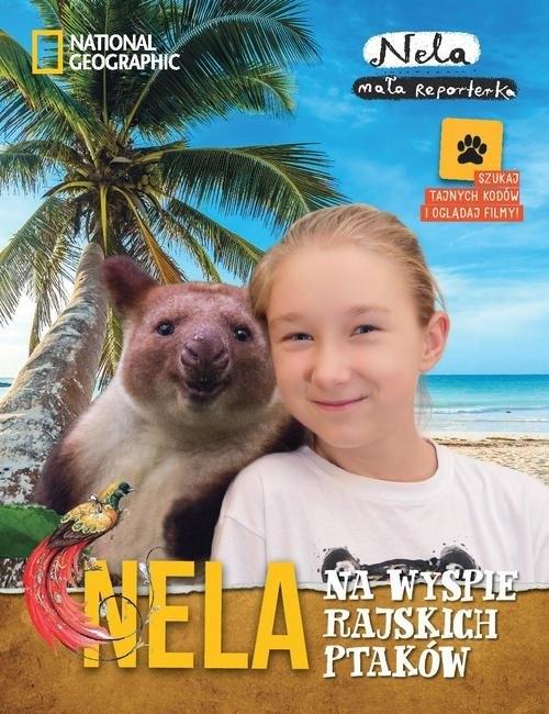 Nela na wyspie rajskich ptaków Mała Reporterka Nela