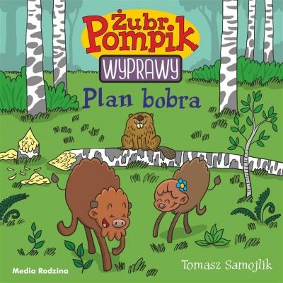 Żubr Pompik 3 Plan Bobra Samojlik Tomasz