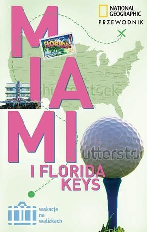 Miami & Floryda Keys Miller Mark