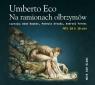 Na ramionach olbrzymów Eco Umberto
