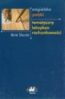 Angielsko-polski tematyczny leksykon rachunkowości Sikorska Marta