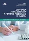 Ordynacja i farmakoterapia w praktyce pielęgniarki i położnej Jak