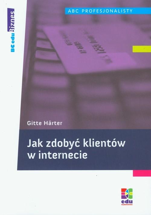 Jak zdobyć klientów w internecie Harter Gitte