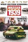 Wielki Leksykon Uzbrojenia Wrzesień 1939 Tom 18 Tankietki TK-3 I TKS