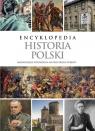 Encyklopedia Historia PolskiNajważniejsze wydarzenia na przestrzeni