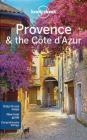 Lonely Planet Provence Nicola Williams, Oliver Berry, Alexis Averbuck