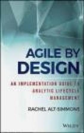 Agile by Design Rachel Alt-Simmons