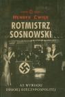 Rotmistrz Sosnowski AS wywiadu Drugiej Rzeczypospolitej