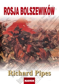 Rosja bolszewików Pipes Richard