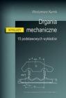 Drgania mechaniczne. 15 podstawowych wykładów Włodzimierz Kurnik