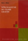 Wprowadzenie do teorii grafów Wilson Robin J.