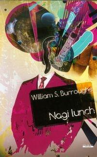Nagi lunch Burroughs William S.