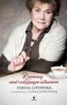 Nad rodzinnym albumem. Teresa Lipowska w rozmowach z Iloną Łepkowską Lipowska Teresa