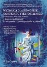 Wyzwania dla jednostek samorządu terytorialnego wynikające z nowelizacji Jolanta Gliniecka, Szymon Obuchowski, Tomasz Sowiński (red.)