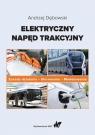 Elektryczny napęd trakcyjny Dębowski Andrzej