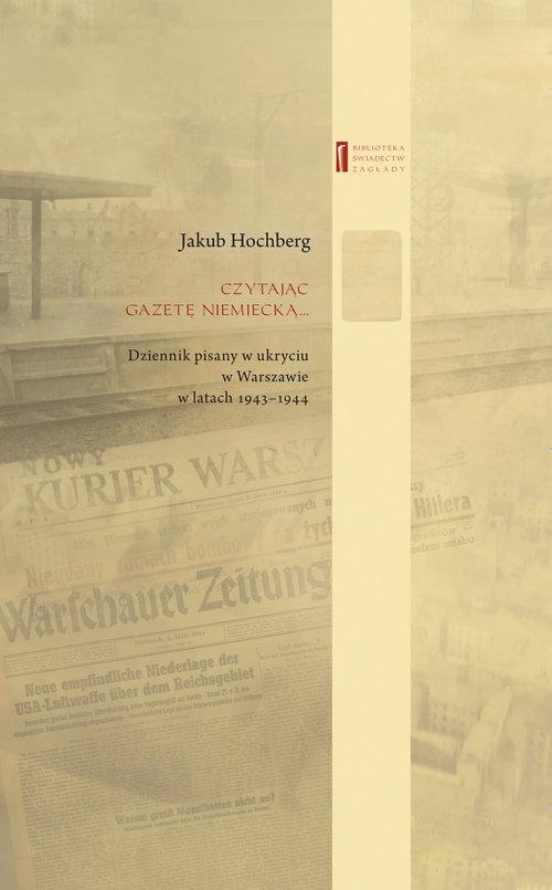 Czytając gazetę niemiecką ? Hochberg Jakub