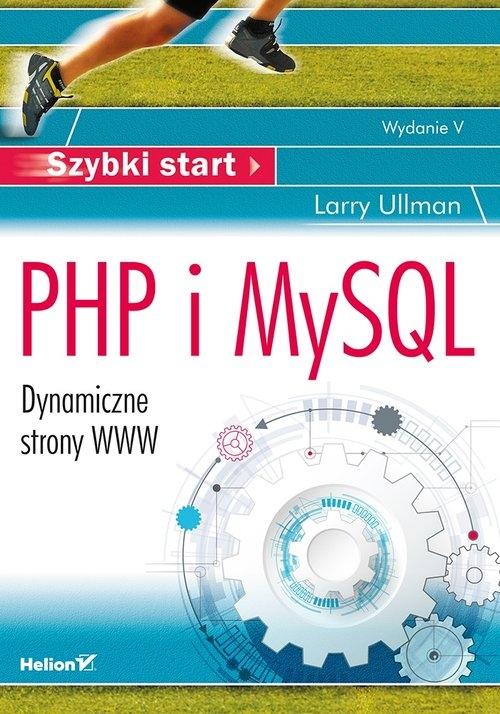 PHP i MySQL Szybki start Ullman Larry