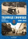 Tramwaje lwowskie 1880-1944 Szajner Jan, Rechłowicz Marcin
