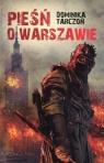 Pieśń o Warszawie Tarczoń Dominika