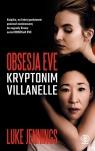 Obsesja Eve Kryptonim Villanelle Jennings Luke