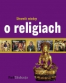 Słownik wiedzy o religiach