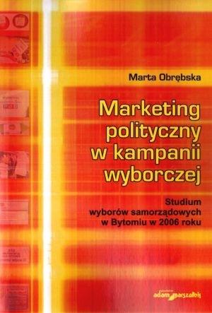 Marketing polityczny w kampanii wyborczej