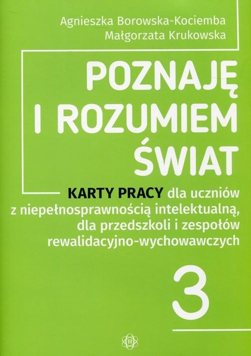 Poznaję i rozumiem świat 3 Karty pracy Borowska-Kociemba Agnieszka, Krukowska Małgorzata