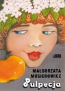 Pulpecja Musierowicz Małgorzata