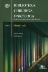 Biblioteka Chirurga Onkologa Tom 6 Mięsaki kości