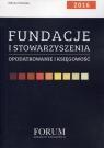 Fundacje i stowarzyszenia Opodatkowanie i księgowość 2016