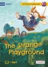 Czytam po angielsku The Strange Playground / Tajemniczy plac zabaw