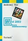 Word 2003 kurs zaawansowany