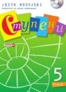 Stupieni. Język rosyjski. Podręcznik. Klasa 5. (z CD audio). Szkoła podstawowa