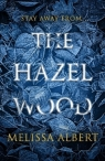 The Hazel Wood Albert Melissa
