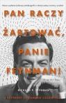 Pan raczy żartować Panie Feynman