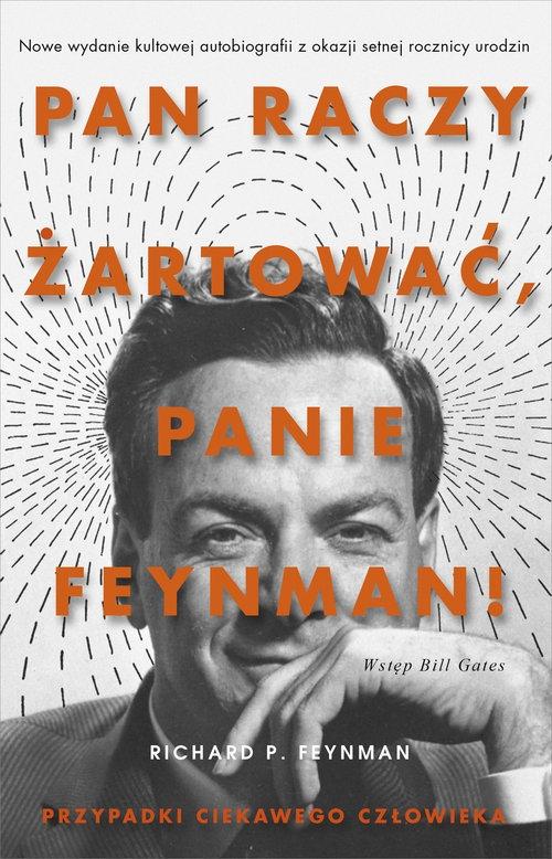 Pan raczy żartować Panie Feynman Feynman Richard P.