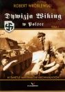 Dywizja Wiking w Polsce t.1