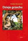 Dzieje grzechu (wydanie albumowe) Stefan Żeromski